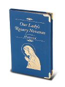 "Our Lady's Rosary Novena. The Twenty Mysteries are illustrated in full color. Text is printed in full color. Size: 3.5"" x 5.5"" Binding is of Blue Italian Leatherette with Gold Edges 124 pages"