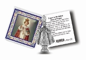 "My Catholic Pocket Statue INFANT OF PRAGUE Holy Card Clear Pouch..3"" x 3"" Catholic Pocket Statue with Gold Stamped Prayer Holy Card Packaged in a Clear Soft Pouch. Statue: 1 3/4"". Material: Metal Antique Silver..Imported: Italy"